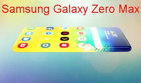 Samsung Galaxy Zero Max. Release Date, Price, Specification & Features