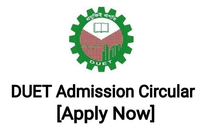 DUET Admission Circular 2020-21 [ Apply Now ]