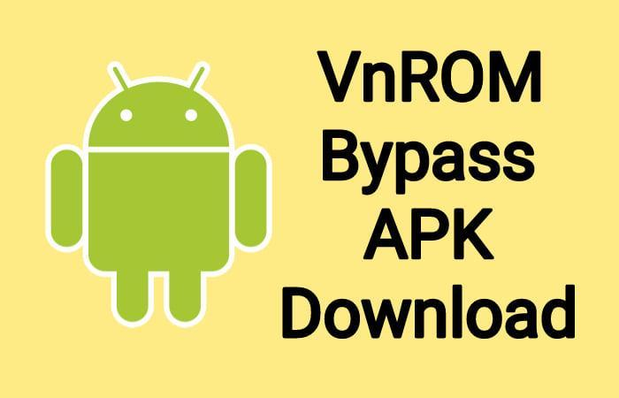 vnROM Bypass Google Account Apk