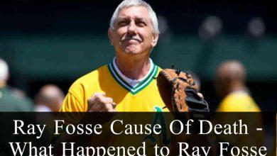 Ray Fosse Cause of Death